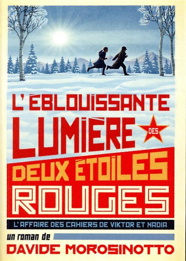 L'EBLOUISSANTE LUMIERE DES DEUX ETOILES ROUGES