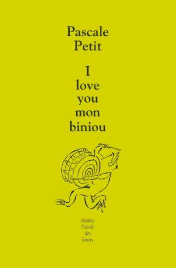 I LOVE YOU MON BINIOU