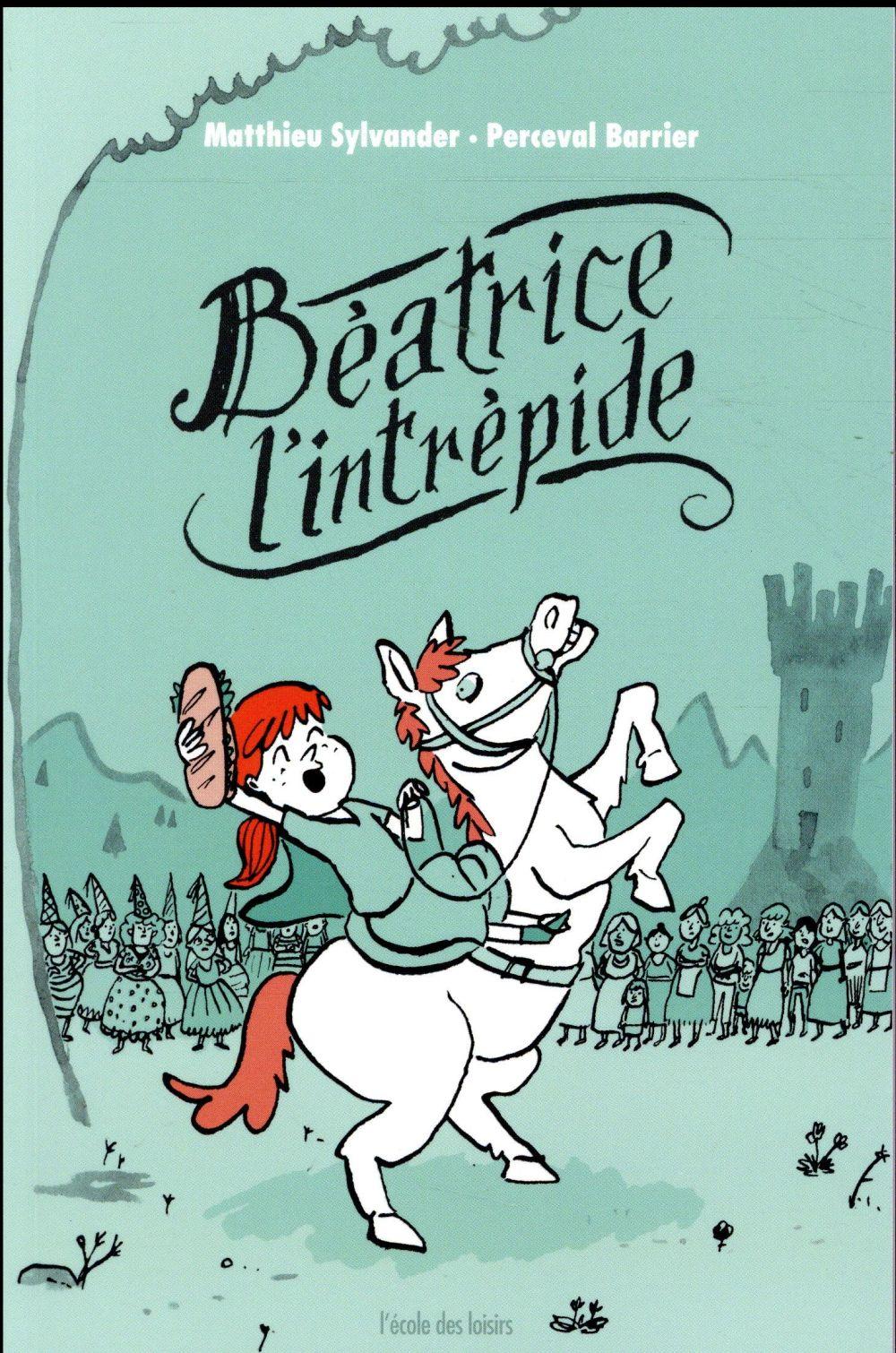 BEATRICE L'INTREPIDE (POCHE)