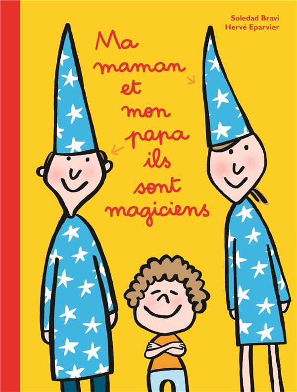 MA MAMAN ET MON PAPA ILS SONT MAGICIENS