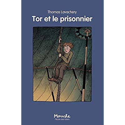 TOR ET LE PRISONNIER