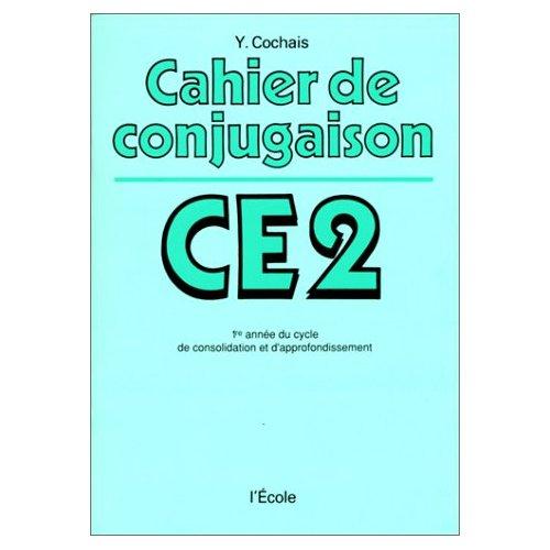 CAHIER DE CONJUGAISON CE2