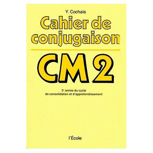 CAHIER DE CONJUGAISON CM2