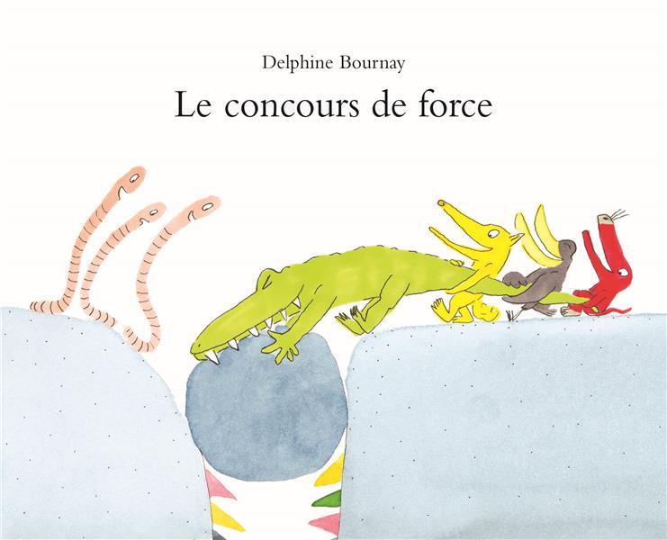 CONCOURS DE FORCE (LE)
