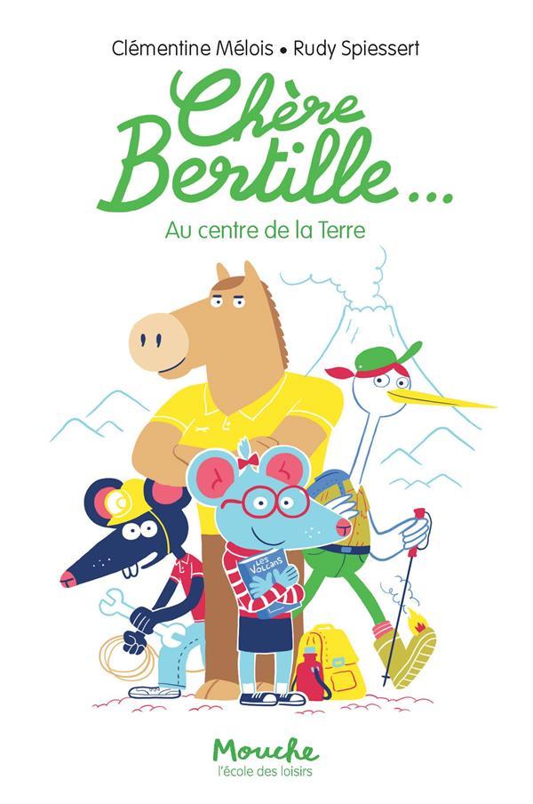 CHERE BERTILLE... - AU CENTRE DE LA TERRE