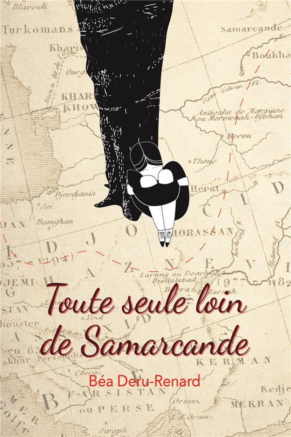 TOUTE SEULE LOIN DE SAMARCANDE POCHE