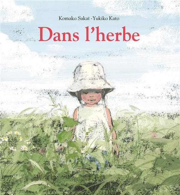 DANS L'HERBE - NOUVELLE EDITION