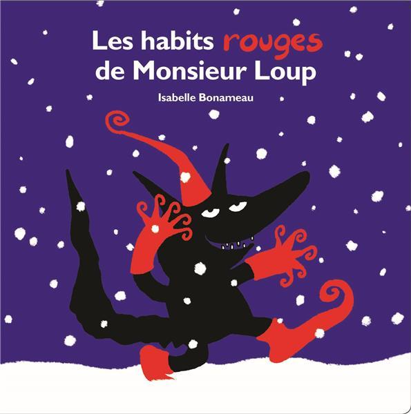 LES HABITS ROUGES DE MONSIEUR LOUP