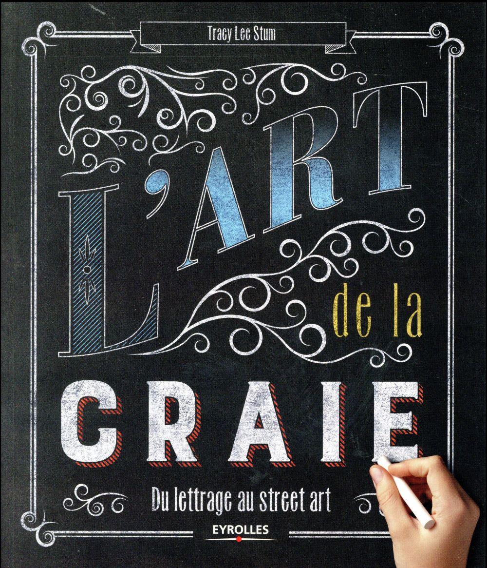 L ART DE LA CRAIE