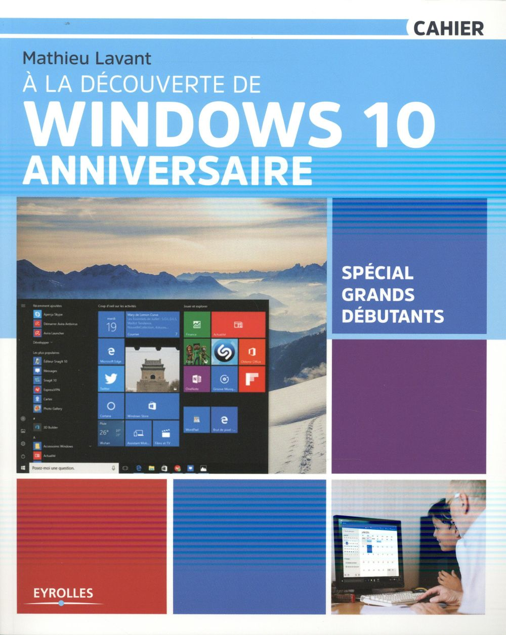 A LA DECOUVERTE DE WINDOWS 10 ANNIVERSAIRE