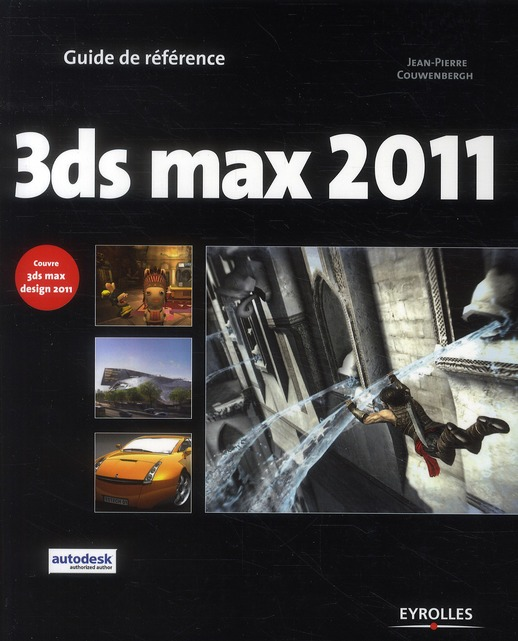 3DS MAX 2011. COUVRE 3DS MAX DESIGN 2011