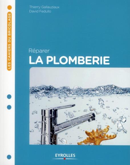 REPARER LA PLOMBERIE