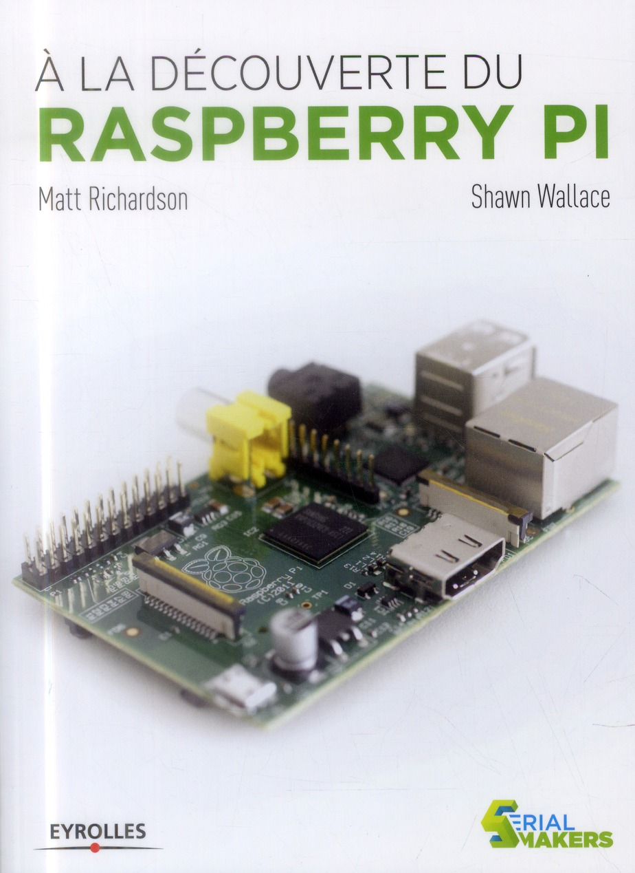 A LA DECOUVERTE DU RASPBERRY PI