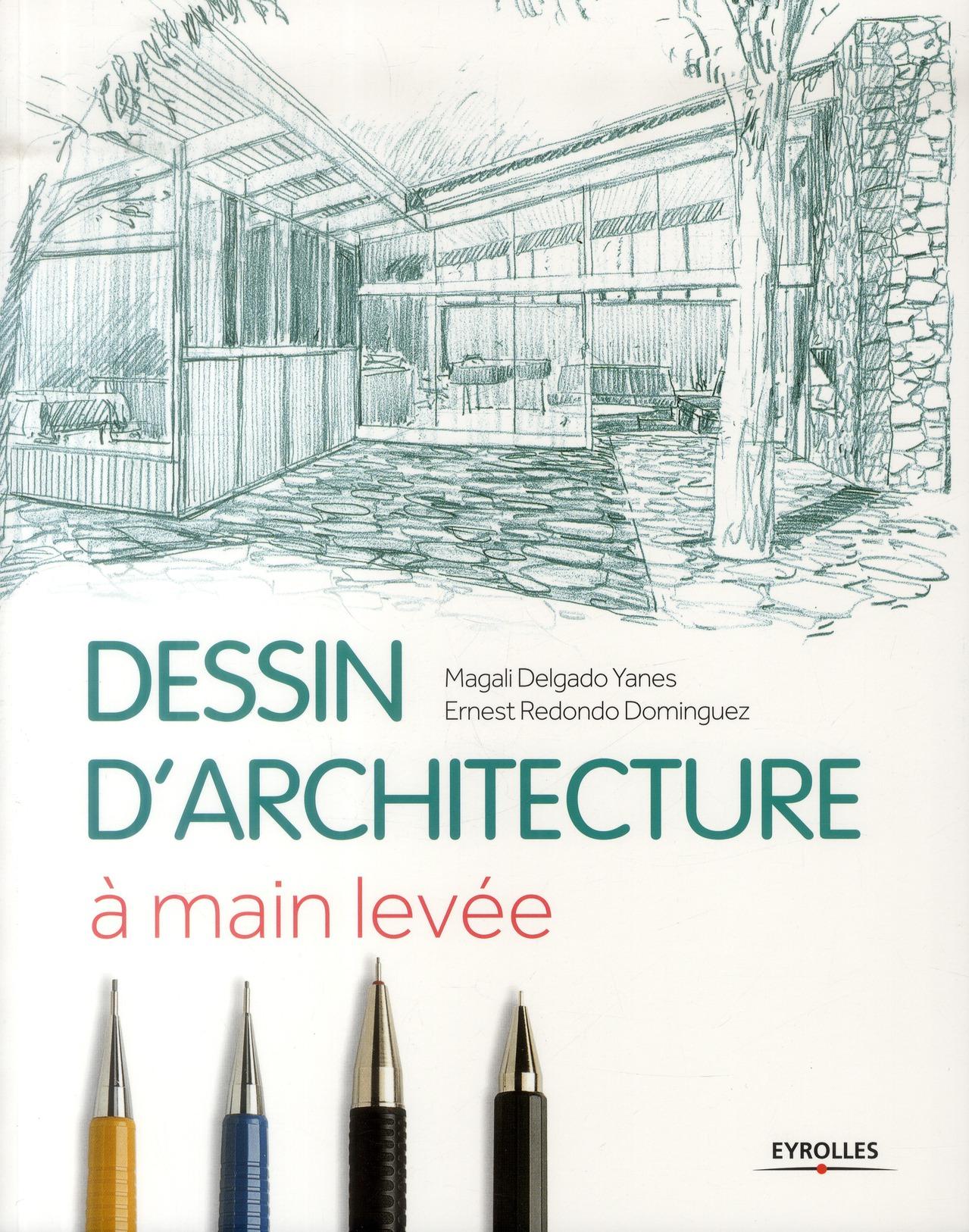 LE DESSIN D ARCHITECTURE A MAIN LEVEE