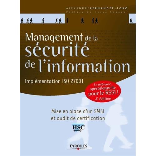 MANAGEMENT DE LA SECURITE DE L INFORMATION - PRESENTATION GENERALE DE L ISO 27001 ET DE SES NORMES G