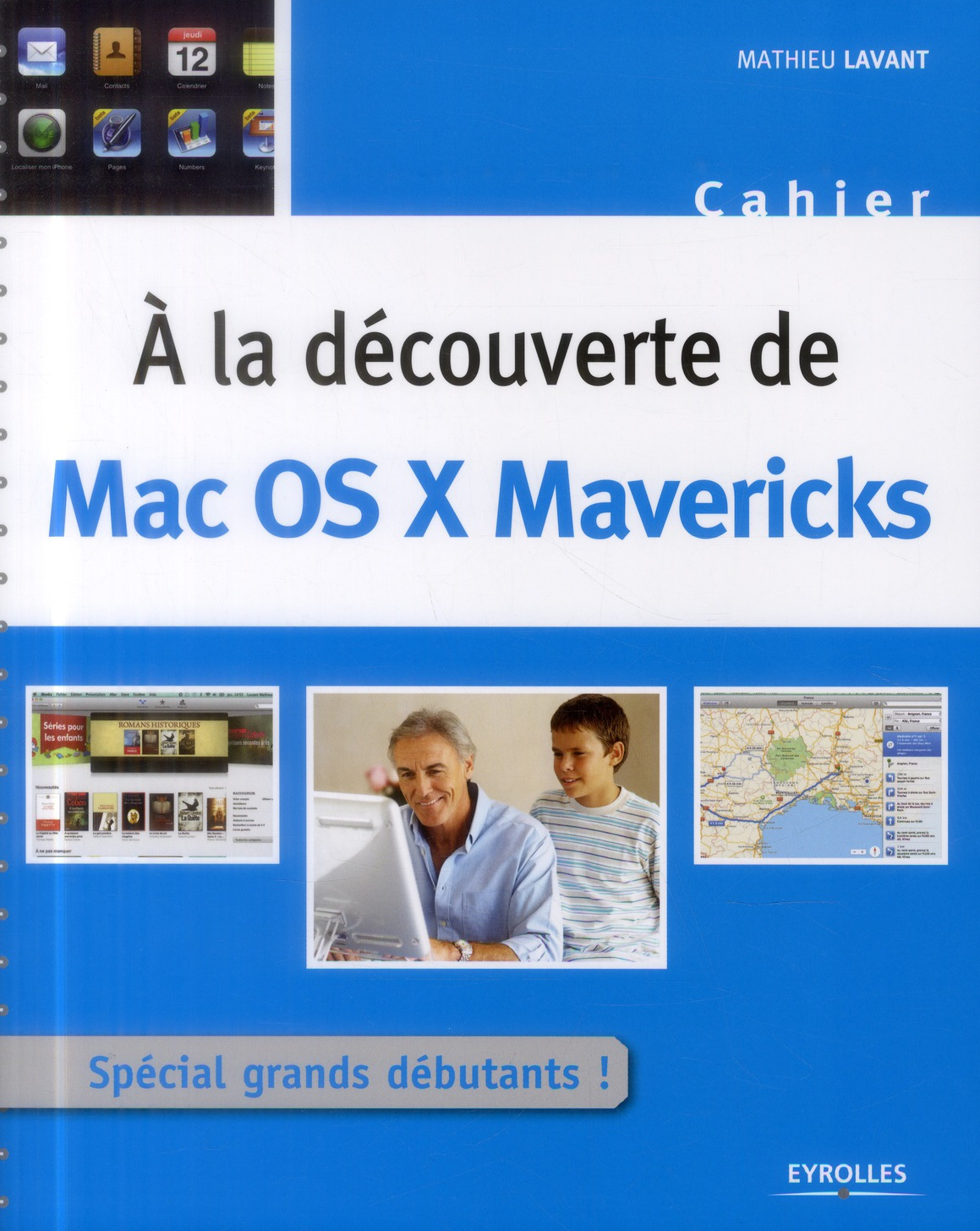 A LA DECOUVERTE DE MAC OS X MAVERICKS