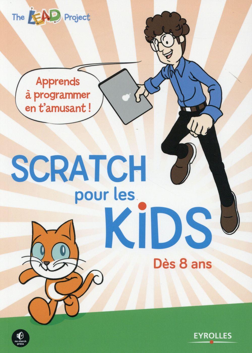 SCRATCH POUR LES KIDS  DES 8 ANS - DES 8 ANS.