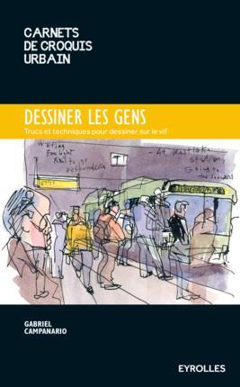 DESSINER LES GENS - TRUCS ET ASTUCES POUR DESSINER SUR LE VIF