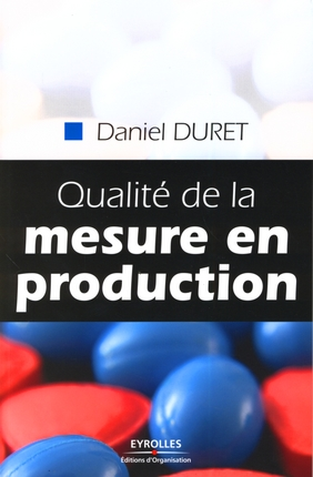 QUALITE DE LA MESURE EN PRODUCTION