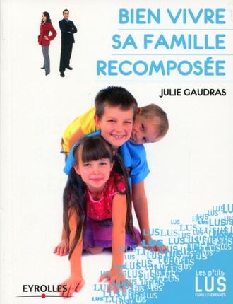 BIEN VIVRE SA FAMILLE RECOMPOSEE