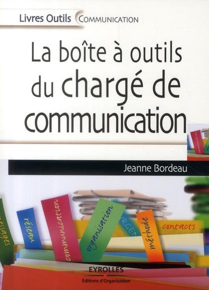 LA BOITE A OUTIL DU CHARGE DE COMMUNICATION