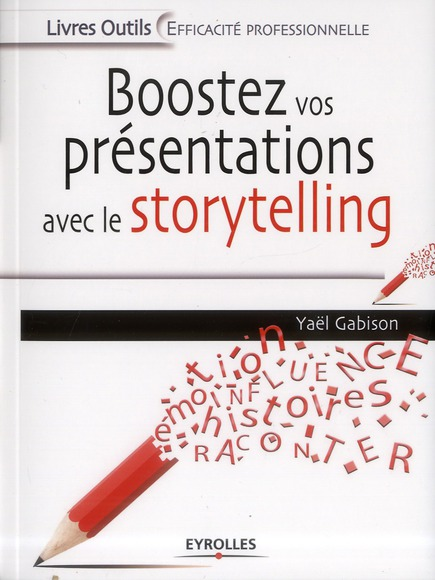 BOOSTEZ VOS PRESENTATIONS AVEC LE STORYTELLING