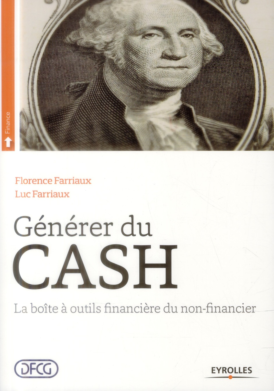 GENERER DU CASH LA BOITE A OUTILS FINANCIERE DU NON-FINANCIER