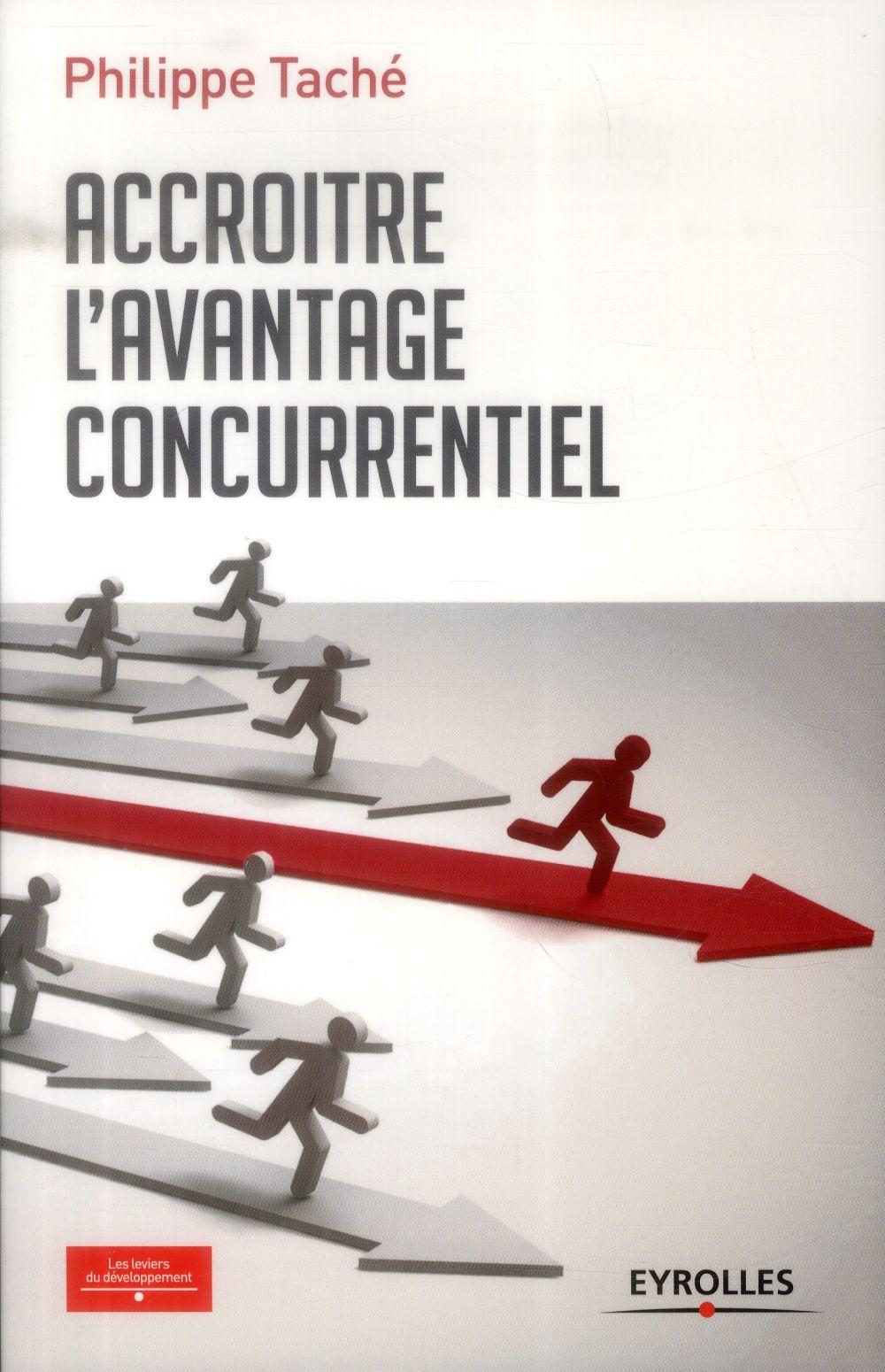 ACCROITRE L'AVANTAGE CONCURRENTIEL