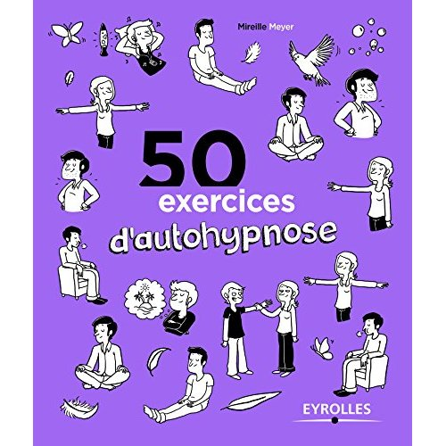 50 EXERCICES D AUTOHYPNOSE