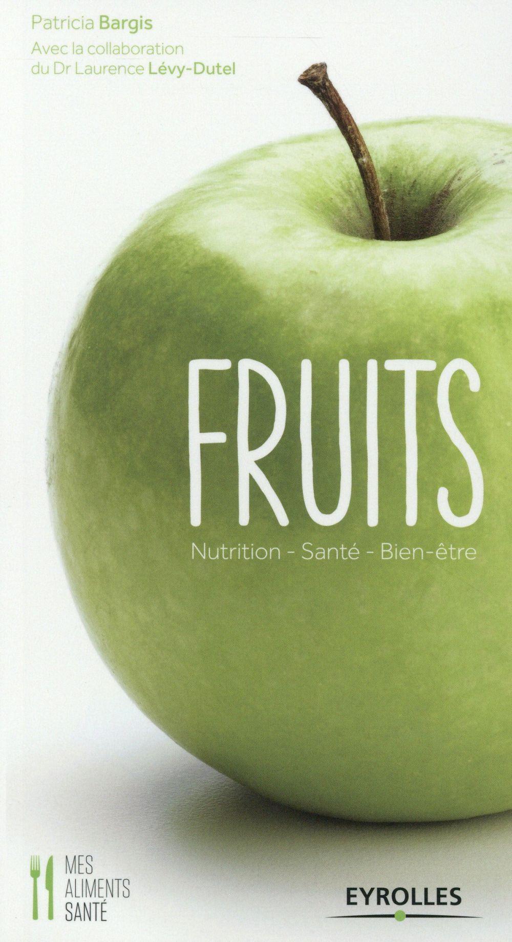 FRUITS NUTRITION, SANTE, BIEN-ETRE