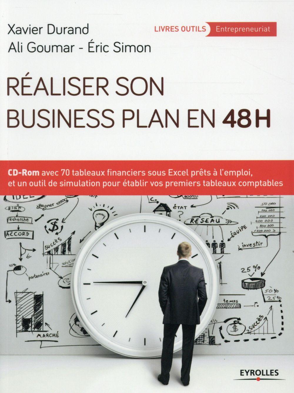 REALISER SON BUSINESS PLAN EN 48 HEURES  CD ROM AVEC 70 TABLEAUX FINANCIERS SOUS