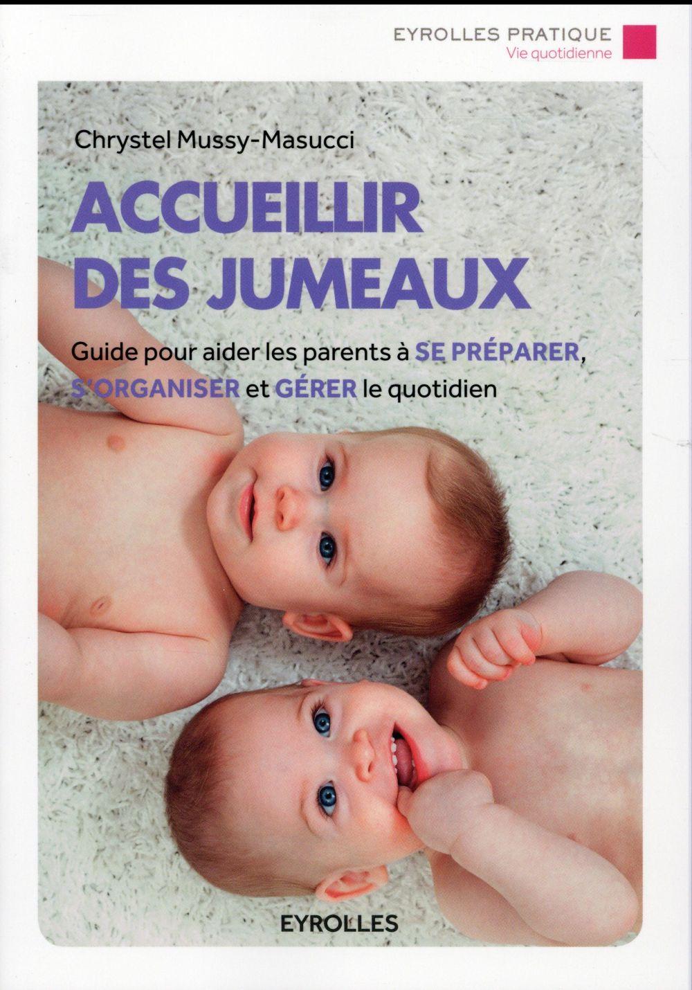 ACCUEILLIR DES JUMEAUX