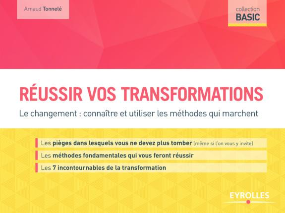 REUSSIR VOS TRANSFORMATIONS