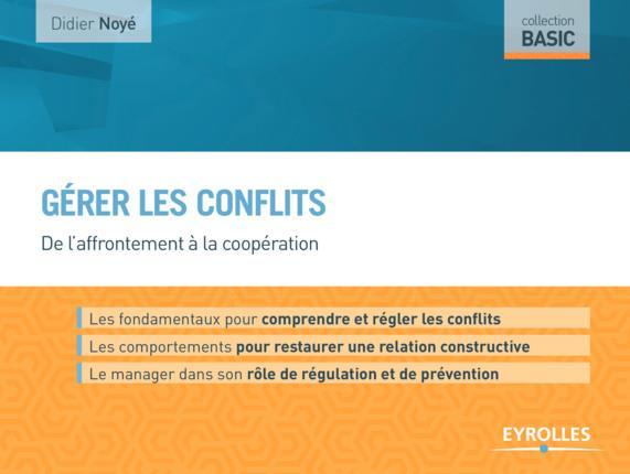 GERER LES CONFLITS DE L'AFFRONTEMENT A LA COOPERATION