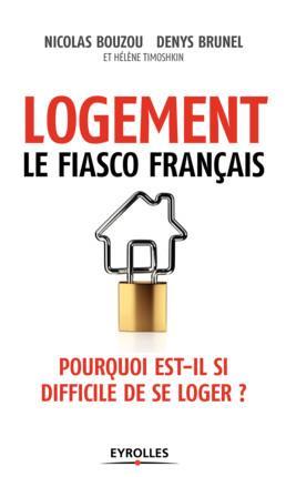 LOGEMENT LE FIASCO FRANCAIS