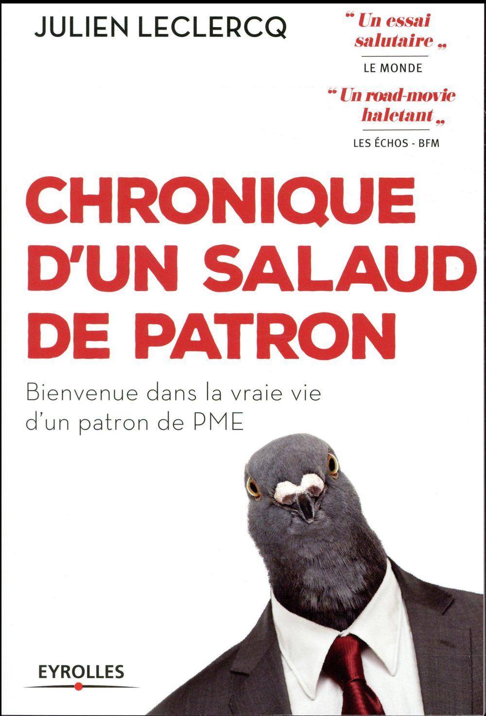 CHRONIQUE D UN SALAUD DE PATRON