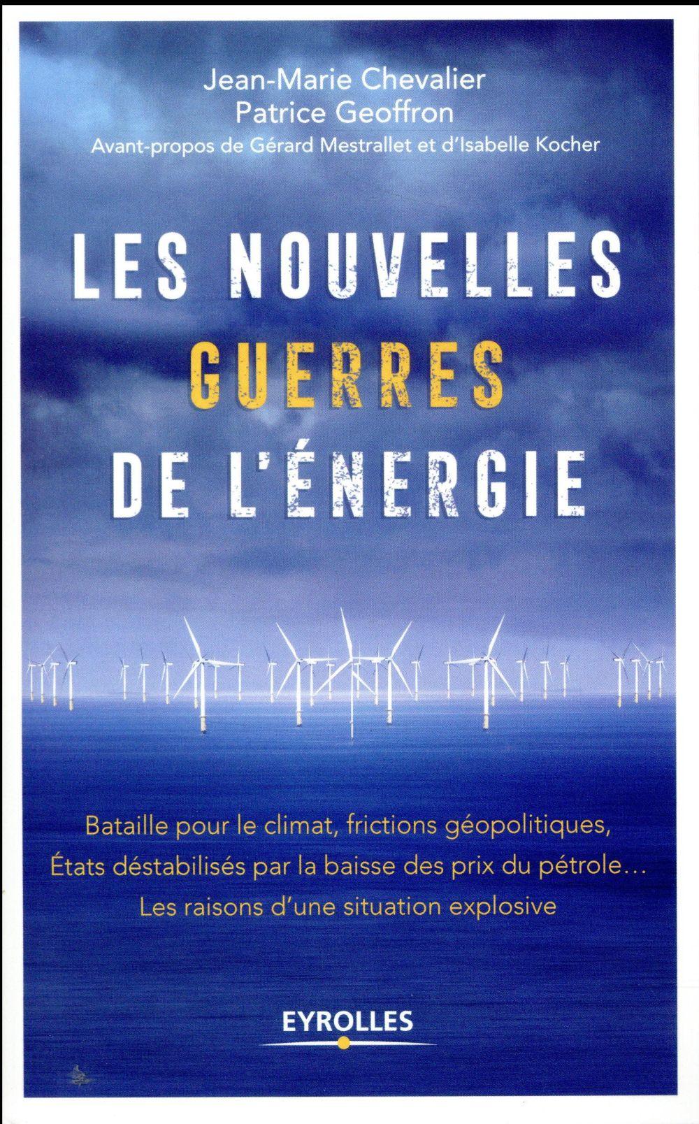 LES NOUVELLES GUERRES DE L ENERGIE