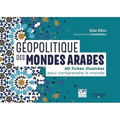 GEOPOLITIQUE DES MONDES ARABES