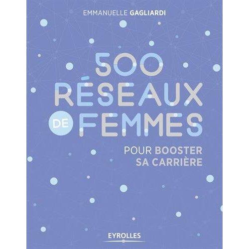 500 RESEAUX DE FEMMES POUR BOOSTER SA CARRIERE