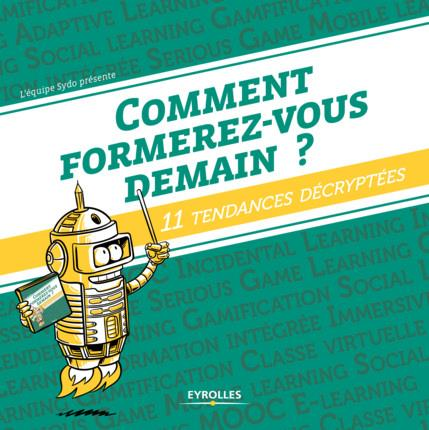 COMMENT FORMEREZ-VOUS DEMAIN