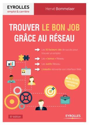 TROUVER LE BON JOB GRACE AU RESEAU