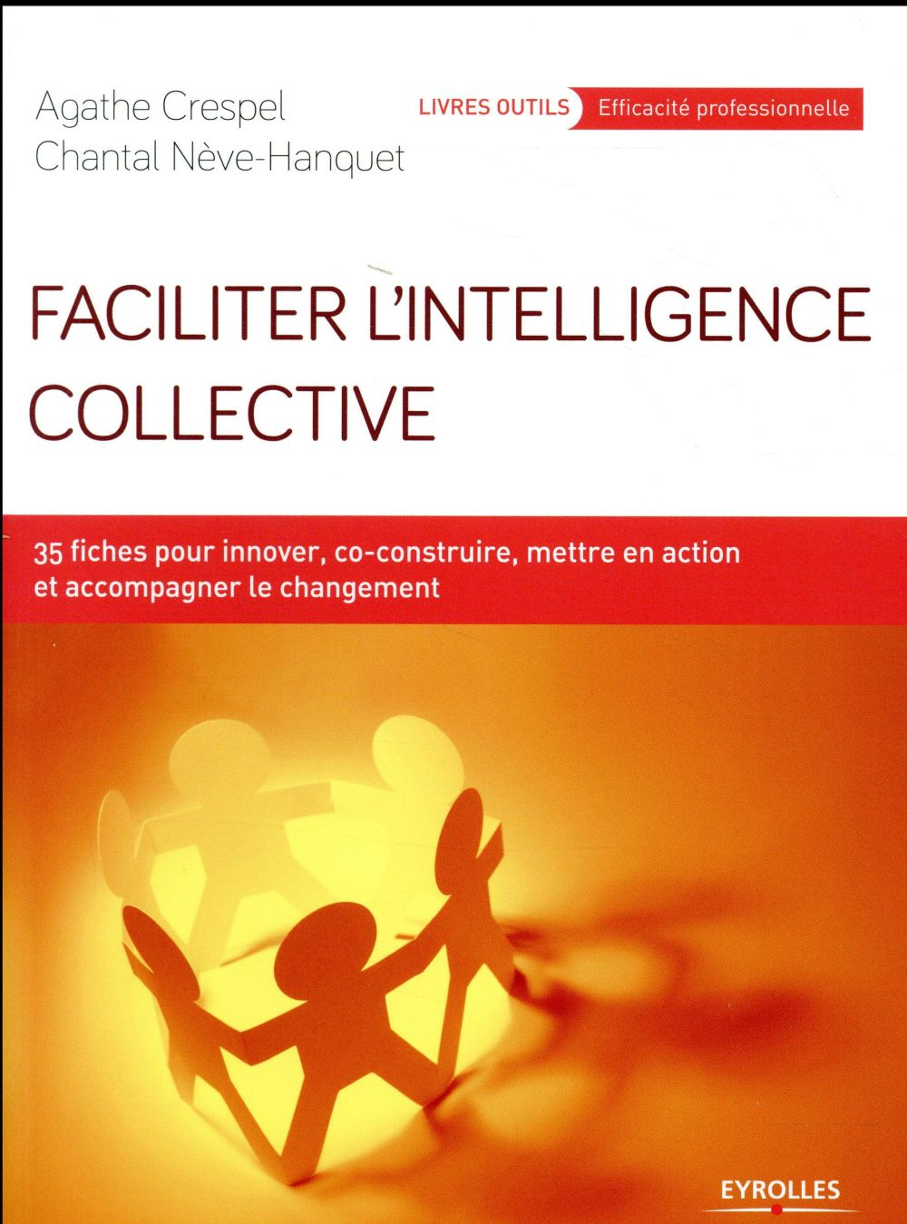 FACILITER L INTELLIGENCE COLLECTIVE