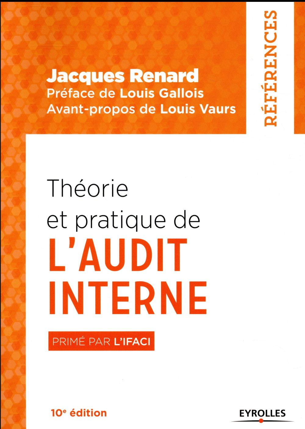 THEORIE ET PRATIQUE DE L AUDIT INTERNE - PRIME PAR L'IFACI