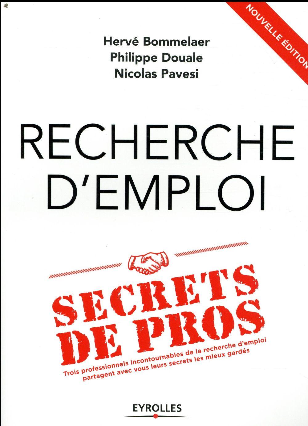 RECHERCHE D EMPLOI  SECRETS DE PROS