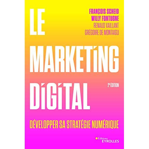 LE MARKETING DIGITAL - DEVELOPPER SA STRATEGIE NUMERIQUE.