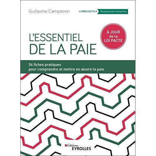 L'ESSENTIEL DE LA PAIE - 54 FICHES PRATIQUES