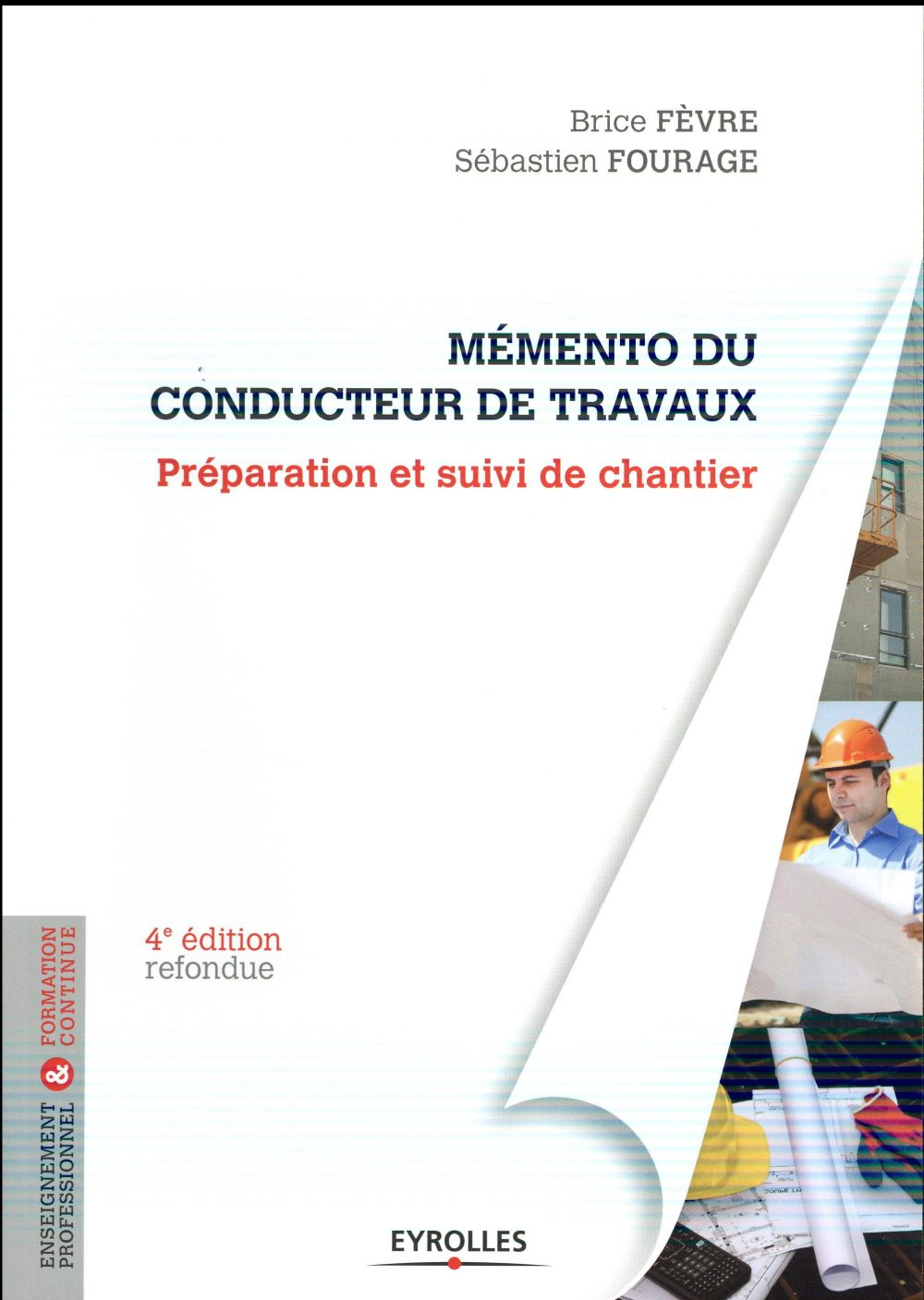 MEMENTO DU CONDUCTEUR DE TRAVAUX