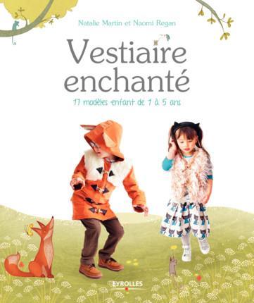 VESTIAIRE ENCHANTE - 17 MODELES ENFANT DE 1 A 5 ANS