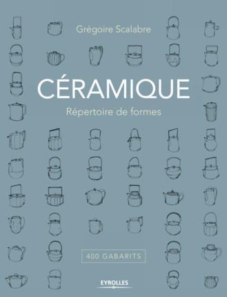 CERAMIQUE  REPERTOIRE DE FORMES