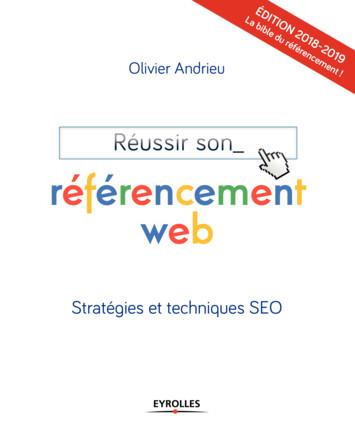 REUSSIR SON REFERENCEMENT WEB EDITION 2018 2019